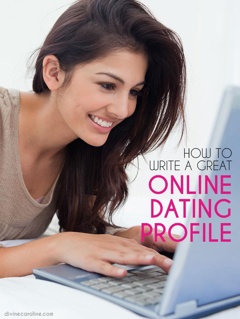 how to write a great profile for a dating site